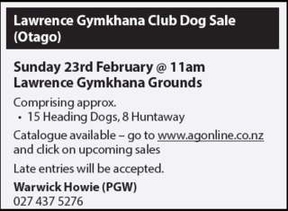 LAWRENCE GYMKHANA CLUB DOG SALE (OTAGO)