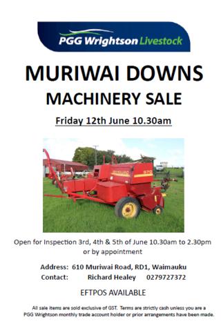 MURIWAI DOWNS MACHINERY SALE - 610 MURIWAI ROAD, R.D.1, WAIMAUKU